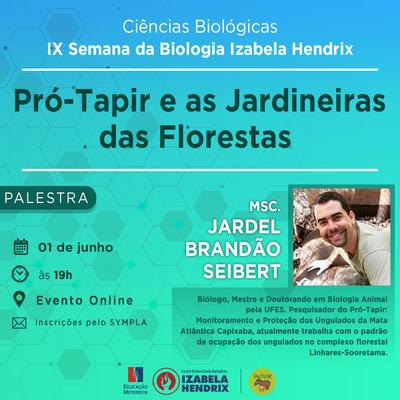 Pró-Tapir e as Jardineiras das Florestas é tema de palestra da Semana de Biologia