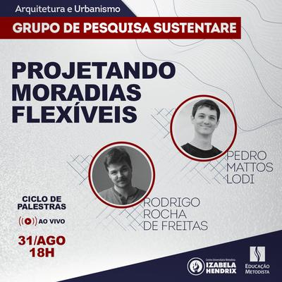 """""""Projetando moradias flexíveis"""" é tema de encontro de ciclo de palestras"""