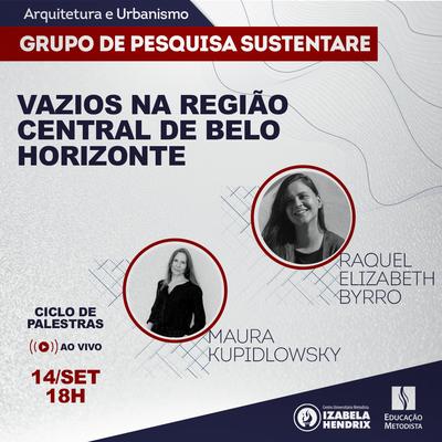 Vazios na região central de Belo Horizonte é tema do Ciclo de Palestras